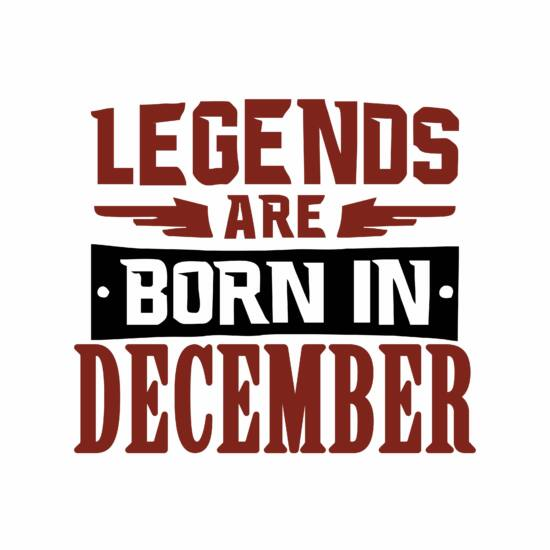 Legend are born in december