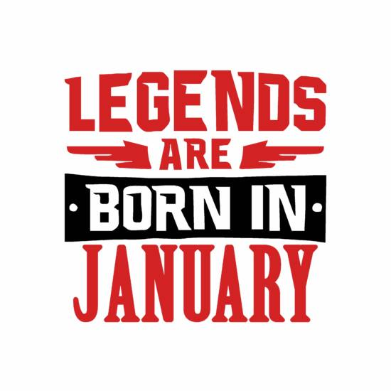 Legend are born in january